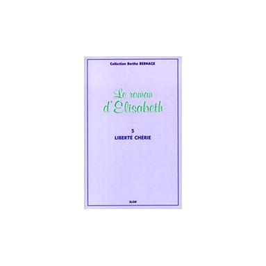 Le Roman d'Elisabeth - tome 5