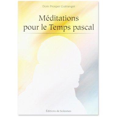 Méditations pour le Temps pascal