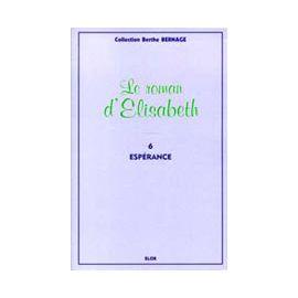 Le Roman d'Elisabeth - tome 6