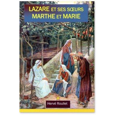 Hervé Roullet - Lazare et ses soeurs Marthe et Marie