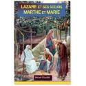 Lazare et ses soeurs Marthe et Marie