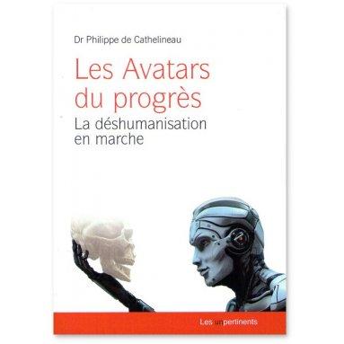 Philippe de Cathelineau - Les Avatars du progrès