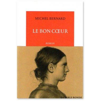 Michel Bernard - Le Bon Coeur