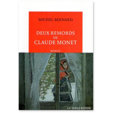 Michel Bernard - Deux remords de Claude Monet