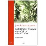 La littérature française du XIX° siècle mise à l'Index