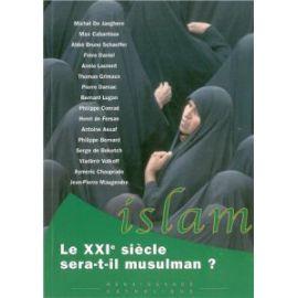 Le XXI° siècle sera-t-il musulman ?