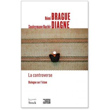 Rémi Brague - La Controverse
