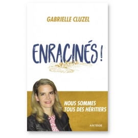 Gabrielle Cluzel - Enracinés !