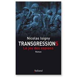 Transgressions : Le jeu des espions