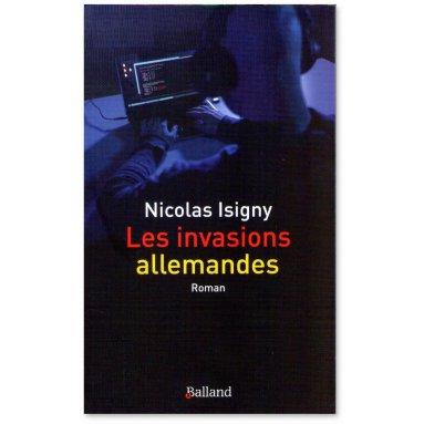 Nicolas Isigny - Les invasions allemandes