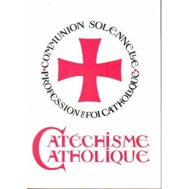 Abbé Péhelle - Catéchisme catholique