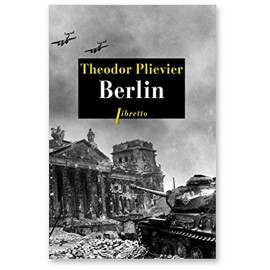 Théodor Plievier - Berlin