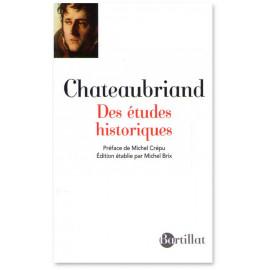 François-René de Chateaubriand - Des études historiques