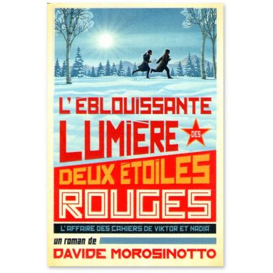 Davide Morosinotto - L'éblouissante lumière des deux étoiles rouges