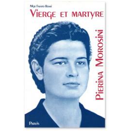 Vierge et martyre Pierina Morosini