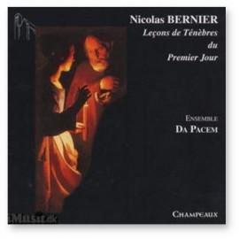 Nicolas Bernier - Leçons de Ténèbres du Premier Jour