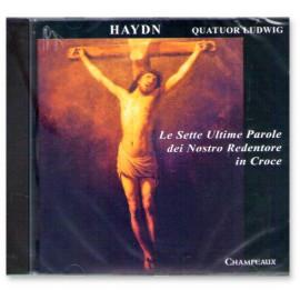 Joseph Haydn - Le Sette Ultime Parole dei Nostro Redentore in Croce
