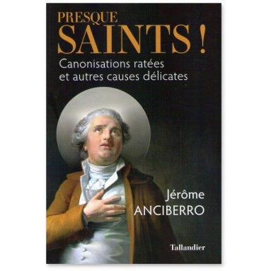 Presque Saints !