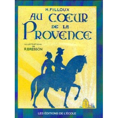 H. Filloux - Au coeur de la Provence