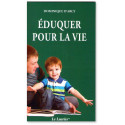 Eduquer pour la vie