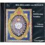 Sainte Hildegarde von Bingen - O Nobilissima Viriditas