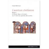 L'aventure chrétienne Tome 3