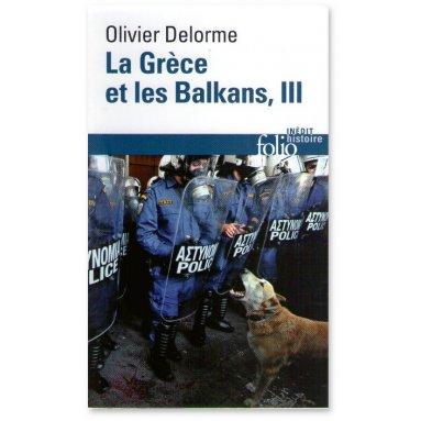 La Grèce et les Balkans Tome 3