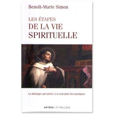 Père Benoît-Marie Simon - Les étapes de la vie spirituelle