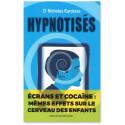 Hypnotisés