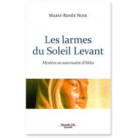Marie-Renée Noir - Les larmes du Soleil Levant
