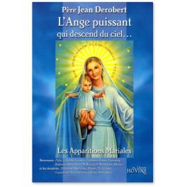 Père Jean Derobert - L'Ange puissant qui descend du ciel...