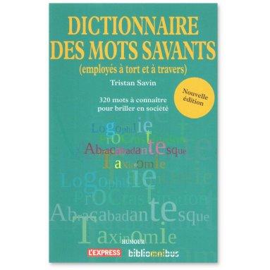 Tristan Savin - Dictionnaire des mos savants