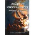 Soixante ans de religion conciliaire 1958-2018