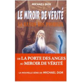 Le miroir de vérité Tome 1