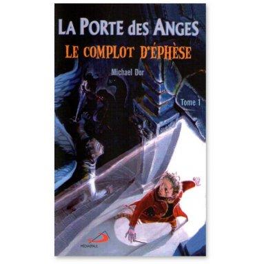 Michael Dor - La Porte des Anges Tome 1