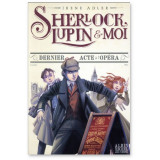 Sherlock, Lupin et Moi Tome 2