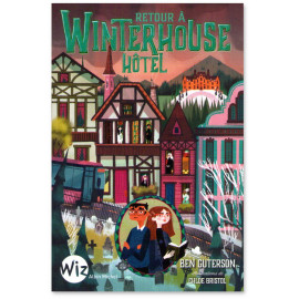 Ben Guterson - Retour à Winterhouse Hôtel