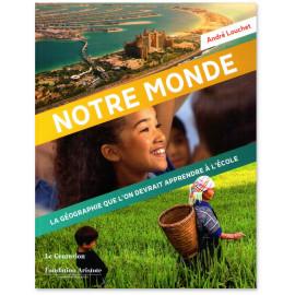 André Louchet - Notre Monde