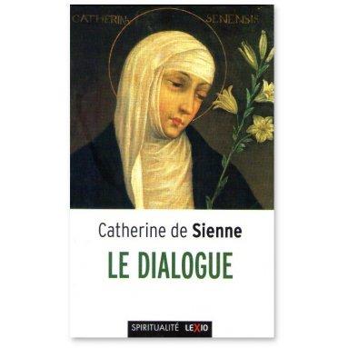 Sainte Catherine de Sienne - Le Dialogue