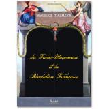La Franc-Maçonnerie et la Révolution française