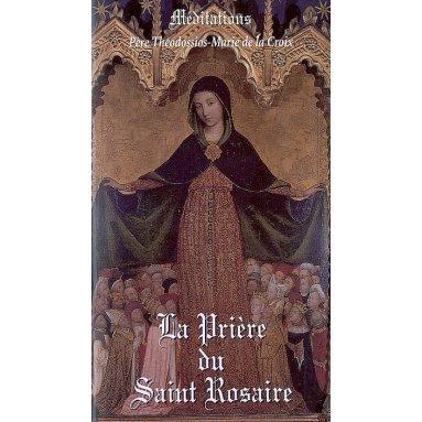 Père Théodossios - La prière du saint Rosaire