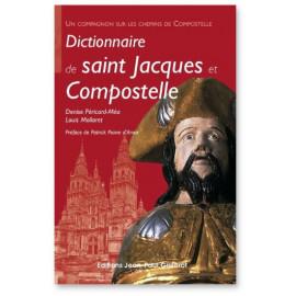 Denise Péricard-Méa - Dictionnaire de Saint Jacques et Compostelle