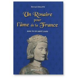 Bernard Balayn - Un Rosaire pour l'âme de la France