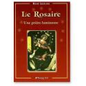 Le Rosaire une prière lumineuse