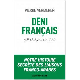 Pierre Vermeren - Déni Français