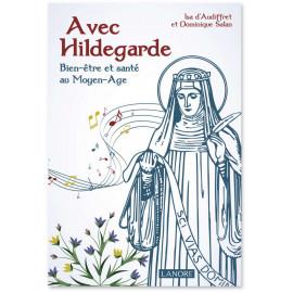 Isa d'Audiffret - Avec Hildegarde Bien-être et santé