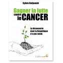 Gagner la lutte contre le cancer