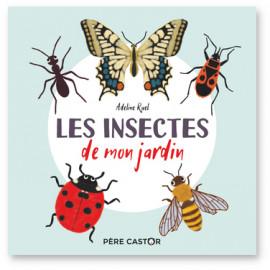 Les insectes de mon jardin