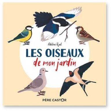 Adeline Ruel - Les oiseaux de mon jardin