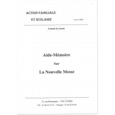 Arnaud de Lassus - Aide-mémoire sur la Nouvelle Messe